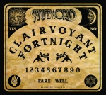 Clairvoyant Fortnight