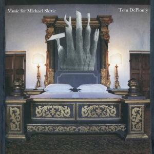 Music For Michael Skrtic