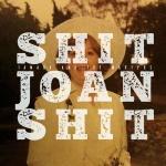 Shit Joan Shit