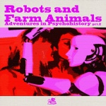 Robots And Farm Animals