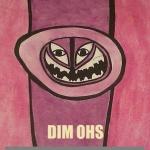 Dim Ohs digital