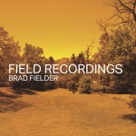 Field Recordings a